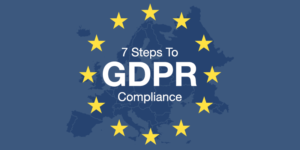 7 steps to GDPR compliance